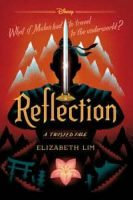 Reflection: A Twisted Tale by Elizabeth Lim (Kindle Edition)