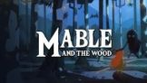 Mable & The Wood (PC Digital Download)