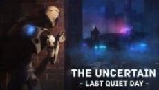 The Uncertain: Last Quiet Day (PC Digital Download)