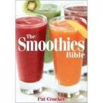 Pat Crocker's The Smoothies Bible (Paperback Book)
