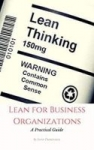$0 Five Kindle eBooks: Practical Guides : Lean for Business Organizations (Was$19) Risk Management (Was $9) Customer Focus (Was $14)  Critical Thinking (Was $9)
