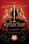 Reflection: A Twisted Tale by Elizabeth Lim (Kindle Edition)