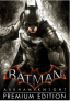 Batman: Arkham Knight Premium Edition PC-90% OFF