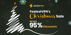 Get FastestVPN Upto 95% discount On Christmas