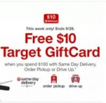 Target – Free $10 gift card when you buy 3 laundry, paper, cleaning & dish items with same-day order services.